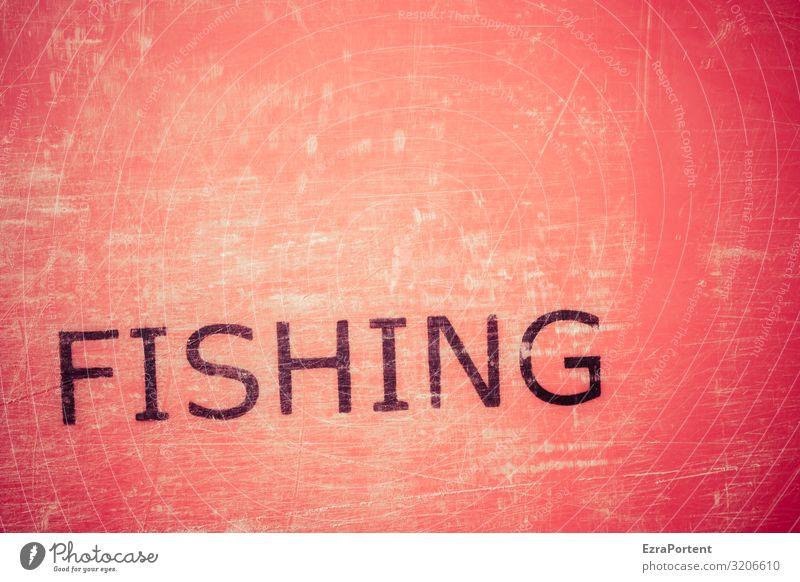 Red Sea Fishing Fisch Meeresfrüchte Ernährung Sushi Schriftzeichen Schilder & Markierungen Hinweisschild Warnschild alt rot schwarz Angeln Englisch Abnutzung