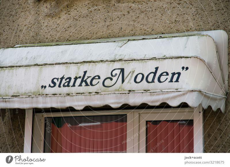 """""""starke Moden"""" Handel Typographie Müritz Markise Dekoration & Verzierung Wort authentisch dreckig retro trist Design kompetent Qualität Vergangenheit"""