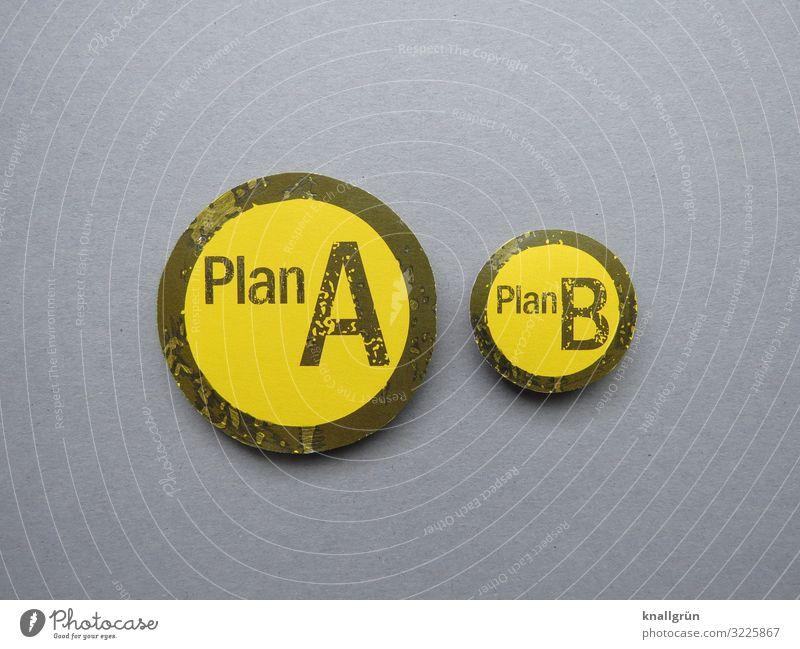 Plan A Plan B Schriftzeichen Schilder & Markierungen Kommunizieren gelb grau schwarz beweglich Problemlösung Misserfolg planen Rettung Sicherheit alternativ