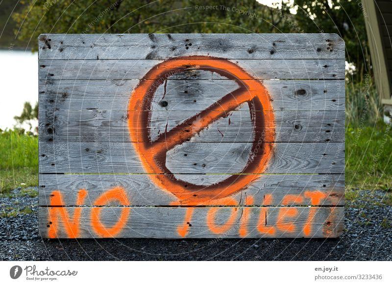 ø! Umwelt Holz Zeichen Schriftzeichen Schilder & Markierungen Hinweisschild Warnschild Ordnung Umweltverschmutzung Verbote Toilette Verbotsschild Farbfoto