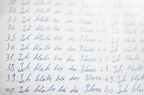 50 mal ich bleibe bei der klasse .. Schule Ziffern & Zahlen schreiben Bildung Wort Text Anordnung Handschrift kindlich gehorsam
