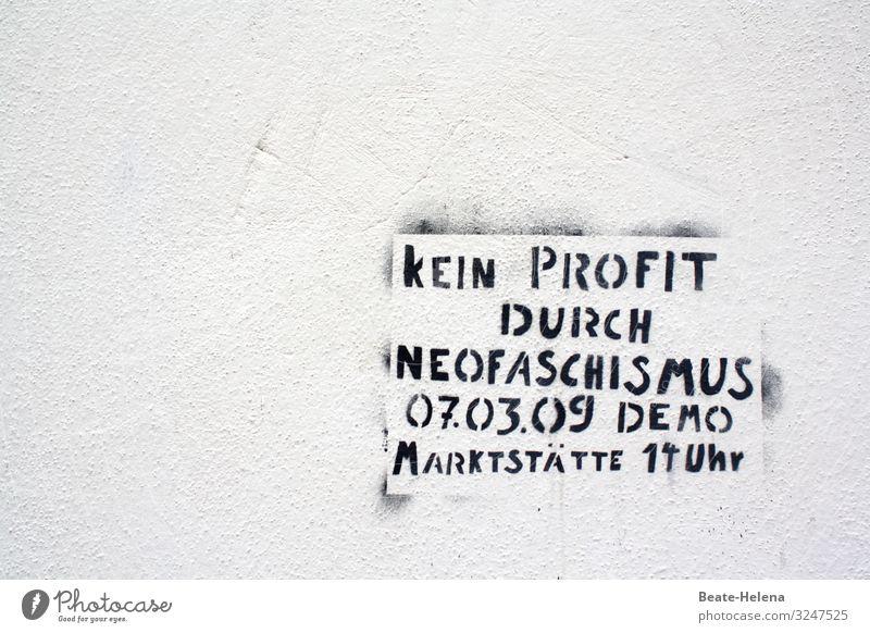 Geschriebenes l Zukunft durch Vergangenheit lesen Graffiti Mitteilung Mauer Wand Fassade Wege & Pfade Zeichen Schriftzeichen Schilder & Markierungen