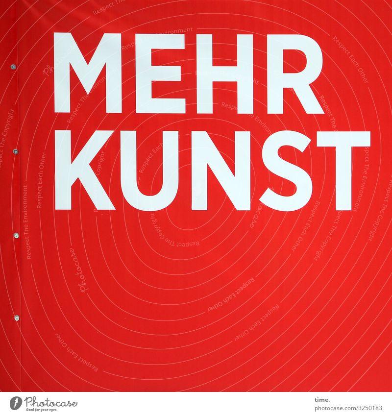 .) Kunst Ausstellung Medien Printmedien Plakatwand Fahne Kunststoff Schriftzeichen Schilder & Markierungen eckig rot weiß Lebensfreude selbstbewußt Lust Neugier