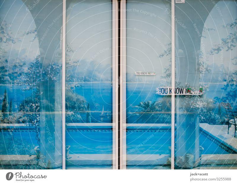 YOU KNOW ME Meer Schwimmbad Ladengeschäft Schiebetür Etikett Schriftzeichen Ferien & Urlaub & Reisen Kitsch blau Stimmung Romantik Idylle Doppelbelichtung