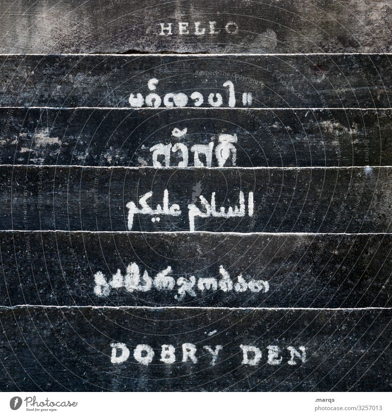 HELLO Hallo Guten Tag Vielfalt Kommunizieren Begrüßung Gruß weltweit international Sprache Schriftzeichen Nahaufnahme Kontakt Toleranz Offenheit