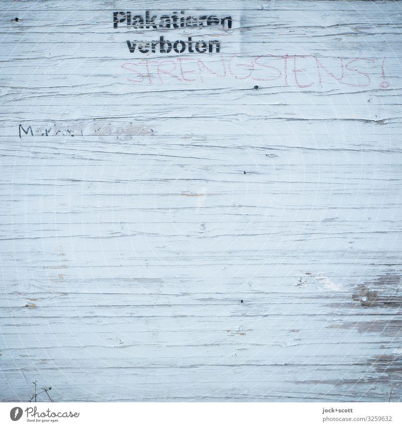 Strengstens verboten Straßenkunst Prenzlauer Berg Wort Buchstaben Schablonenschrift Schreibstift Typographie einfach fest nah oben grau Stimmung Akzeptanz