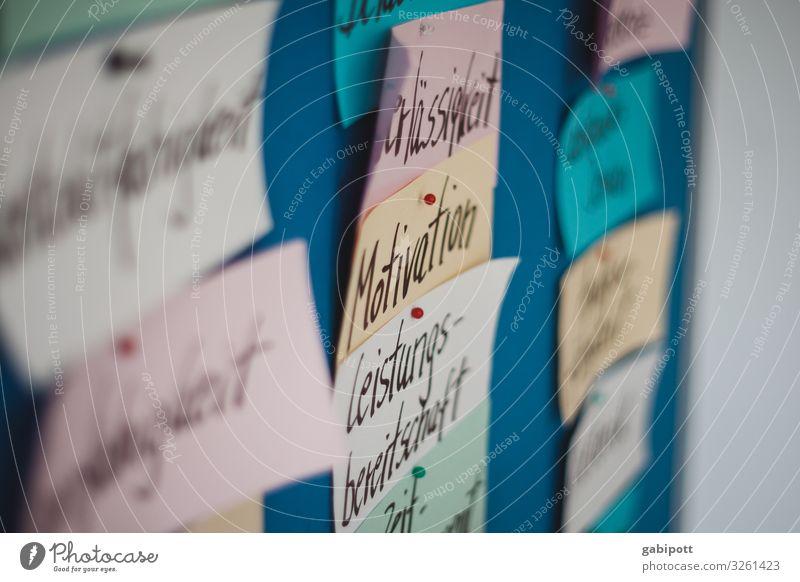 Motivation ist alles Bildung Erwachsenenbildung lernen Büroarbeit Business Karriere Erfolg Sitzung sprechen Team Papier Zettel Schriftzeichen
