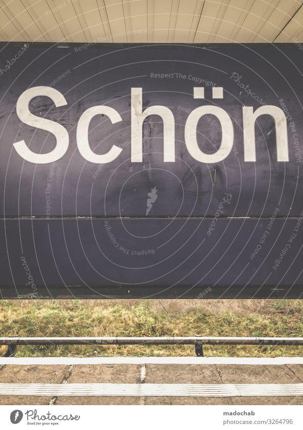 Schön (not) Verkehr Verkehrsmittel Schienenverkehr Bahnfahren Bahnhof Bahnsteig Zeichen Schriftzeichen Schilder & Markierungen Hinweisschild Warnschild dreckig
