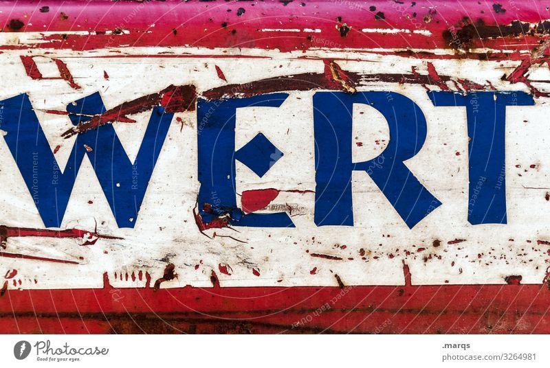 Schriftzug WERT auf Metall Wert Schriftzeichen Buchstaben Kratzer Rost Verfall rot weiß alt Typographie Container werteverfall Werte Moral wertlos