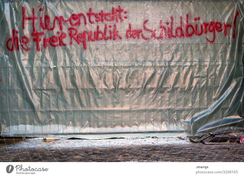 Schildbürger | Geschriebenes Graffiti Schriftzeichen Wandel & Veränderung Zaun Gesellschaft (Soziologie) Politik & Staat Folie Sichtschutz