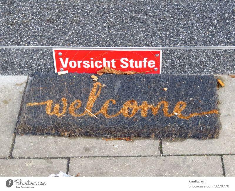 welcome Treppe Eingang Schriftzeichen Schilder & Markierungen Hinweisschild Warnschild Kommunizieren Freundlichkeit gold grau rot weiß Schutz Gastfreundschaft