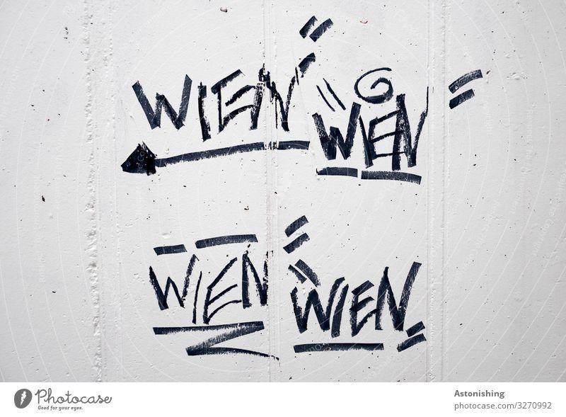 Wien, Wien, Wien, Wien Stadt weiß schwarz Graffiti Wand Mauer Fassade grau wild Linie Schriftzeichen Beton Zeichen Ziffern & Zahlen schreiben Richtung