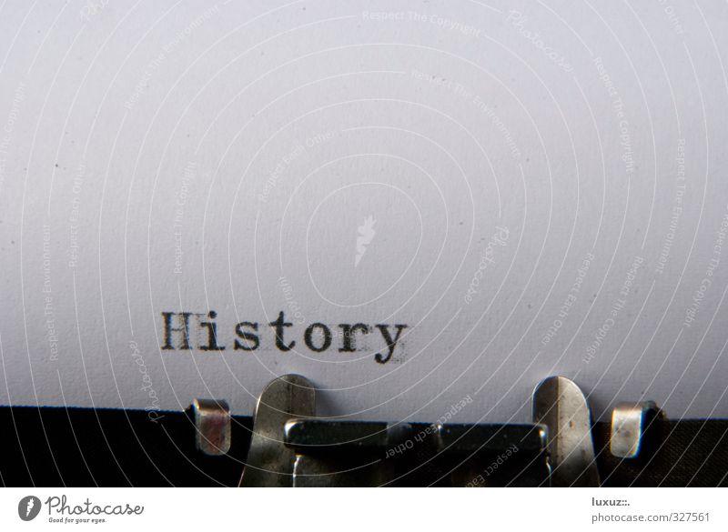 Geschichte Wissenschaften lernen Unternehmen Zeichen Schriftzeichen Ziffern & Zahlen alt Vergangenheit history Geschichtenerzähler Textfreiraum oben