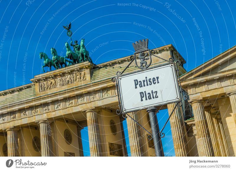 street sign Parisien Place at the Brandenburg gate Ferien & Urlaub & Reisen Platz historisch hoch Berlin Gate Tor architecture blue brandenburger building