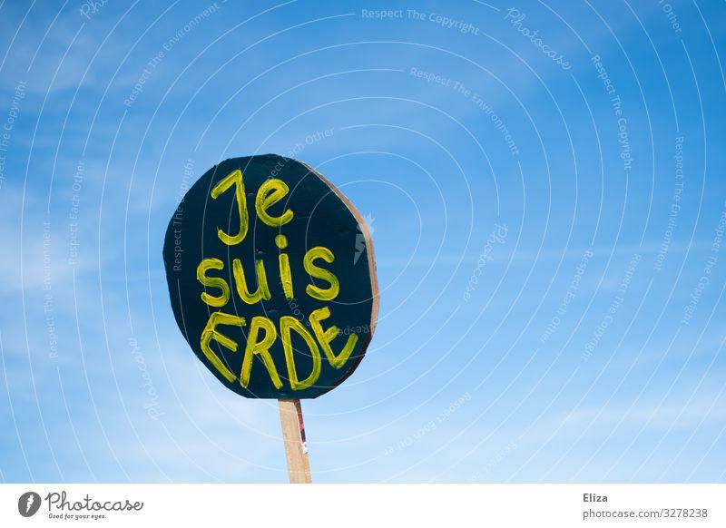 Ein Schild Plakat auf einer Demonstration von friday for future für Klimaschutz und gegen den Klimawandel Umweltschutz Zeichen Schriftzeichen fridays for future