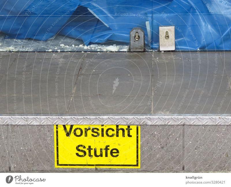 Vorsicht Stufe Ladengeschäft Treppe Tür Eingangstür Schriftzeichen Schilder & Markierungen Hinweisschild Warnschild Kommunizieren blau gelb grau Glastür