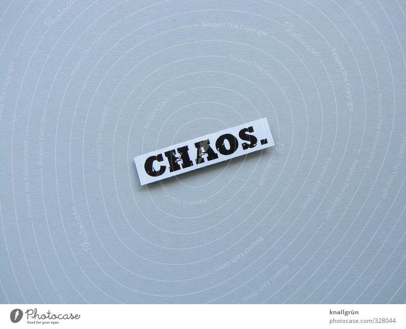 CHAOS. schwarz Gefühle grau Schilder & Markierungen Kommunizieren Schriftzeichen chaotisch eckig
