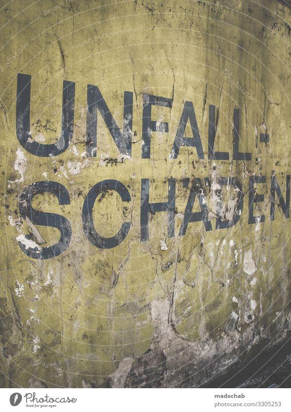 Name it Stadt Mauer Wand Fassade Zeichen Schriftzeichen Schilder & Markierungen dreckig hässlich kaputt trashig Verfall Vergänglichkeit Versicherung Unfall