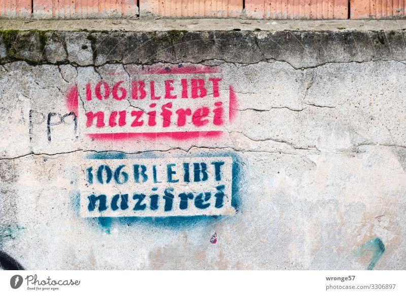 106 bleibt nazifrei Stadt Graffiti Wand Mauer Stein Schriftzeichen Hoffnung Ziffern & Zahlen Mut Konflikt & Streit Wachsamkeit eckig Ausdauer Entschlossenheit