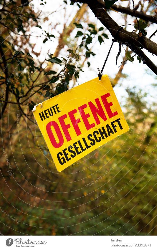Offene Gesellschaft Wald Schriftzeichen Schilder & Markierungen Hinweisschild Warnschild Kommunizieren authentisch Erfolg frei Freundlichkeit Zusammensein