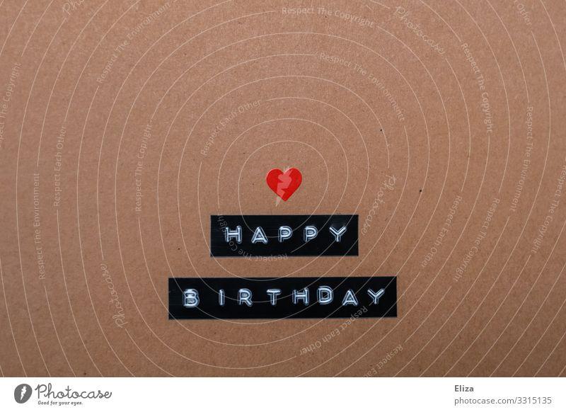 Happy Birthday geschrieben mit Herz Geburtstag Schriftzeichen Sympathie Freundschaft Geburtstagswunsch Geburtstagsgeschenk Postkarte braun beige Etikett