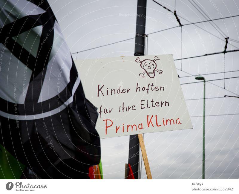 traurig aber wahr Klima Klimawandel schlechtes Wetter Zeichen Schriftzeichen Schilder & Markierungen Hinweisschild Warnschild Fahne authentisch rebellisch Wut