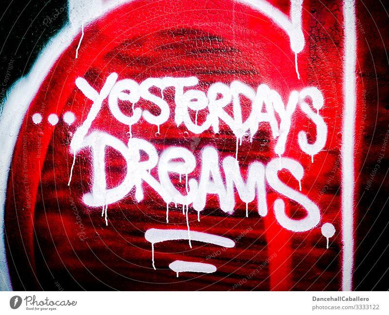 Geschriebenes Graffiti auf Wand Traum coronavirus Zukunft Mauer träumen Depression Straßenkunst Wandmalereien Schriftzeichen Buchstaben Wort Perspektive