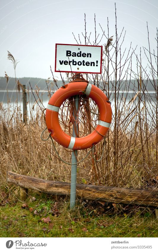 Baden verboten! Verbote Badeort Schwimmen & Baden Bucht Badestelle Schilder & Markierungen Verbotsschild Rettungsring Ausflug Berlin Brandenburg Dorf Kleinstadt