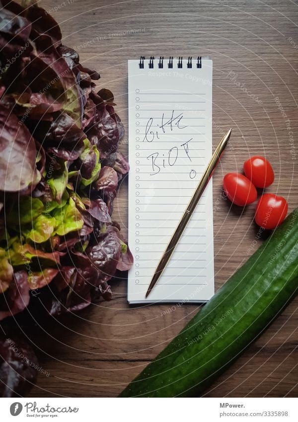 bitte Bio! Lebensmittel Ernährung Lifestyle Gesundheit gut biologisch Gemüse kaufen Einkaufsmarkt Bioprodukte Gesunde Ernährung Schriftzeichen Schreibstift