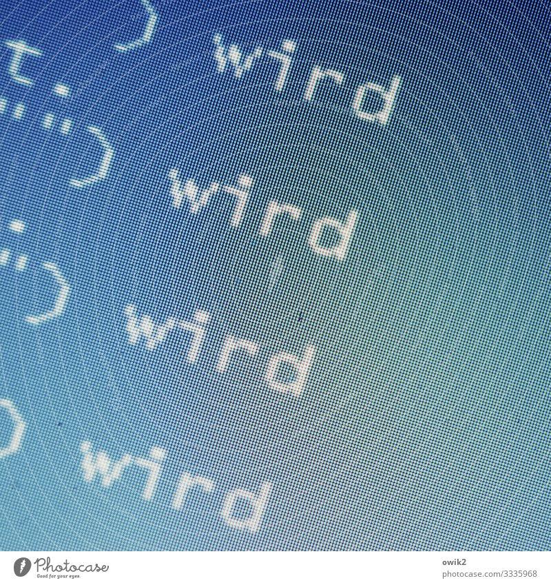 Geschriebenes | Echo Echo Echo blau weiß Schriftzeichen Buchstaben Information Hoffnung türkis Notebook Bildschirm