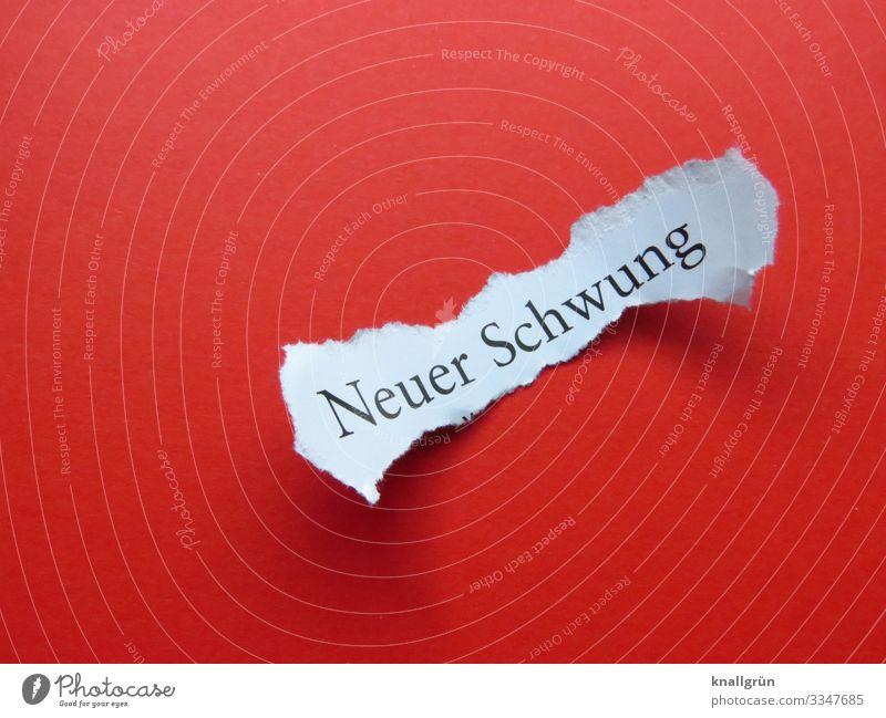 Neuer Schwung Schriftzeichen Schilder & Markierungen Kommunizieren rot schwarz weiß Gefühle Stimmung Optimismus Tatkraft Neugier Hoffnung Beginn