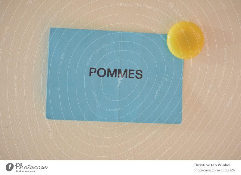 Pommes Gutschein Ernährung Papier Zettel Magnet Schriftzeichen Schilder & Markierungen authentisch eckig einzigartig Originalität retro blau gelb Vorfreude
