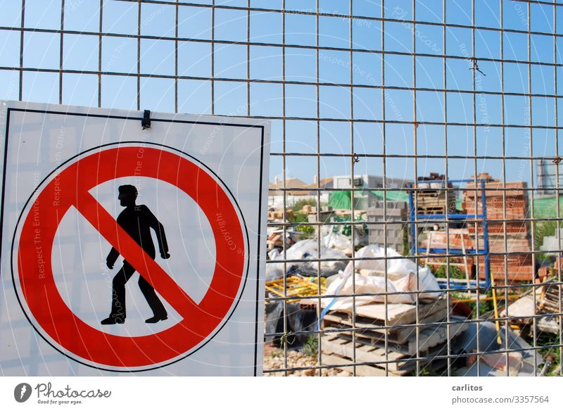 Nichts darf man ... Spanien Balearen Mallorca Baustelle Schilder & Markierungen Verbote Barriere Sicherheit