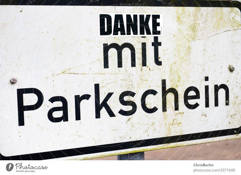 Verkehrsschild spassig verändert Verkehrszeichen Parkplatz Schriftzeichen Schilder & Markierungen Hinweisschild Warnschild Ordnungsliebe Freude