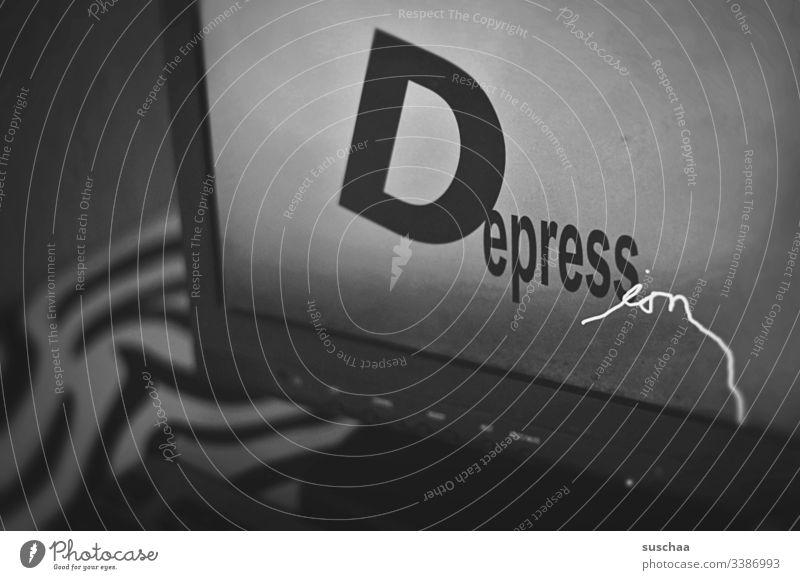 depression Depression Wort Buchstaben Bildschirm Computer Schrift Schriftzeichen Typographie Text Menschenleer digital düster dunkel Schwarzweißfoto Traurigkeit