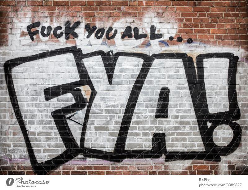 Ihr könnt mich alle mal... Graffiti Wand industriell Farbe Hintergrund alt Verlassen Gebäude Grunge Fabrik dreckig Industrie Detroit Spray Textur abstrakt