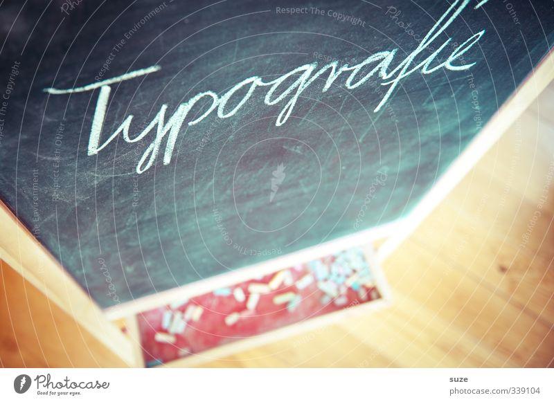 Schriftbild Spielen Schule Kindheit Freizeit & Hobby Lifestyle Häusliches Leben Schriftzeichen Kindheitserinnerung einfach Buchstaben Bildung Tafel Typographie