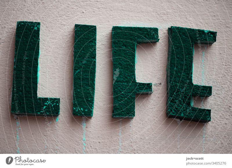Das Leben ist das, was wir daraus machen, so war es immer, so wird es immer sein Dekoration & Verzierung Großbuchstabe Wort Typographie dreidimensional