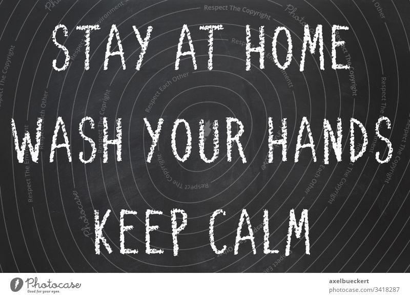 Gesundheitsratschläge zur Coronavirus Pandemie - zu Hause bleiben - Hände waschen - Ruhe bewahren Waschen Sie Ihre Hände ruhig bleiben Seuche Virus Krankheit