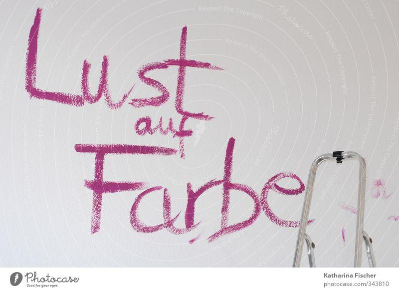 Lust auf Farbe ! Schriftzeichen Graffiti streichen violett rosa silber weiß Gefühle Freude Vorfreude Tatkraft Leiter Handwerk malen tapezieren renovieren