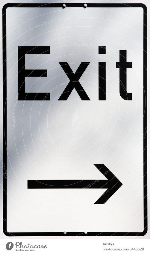 Exit . Synonym für einen Ausweg, Beendigung, Heraustreten aus einer Örtlichkeit , einer Gemeinschaft oder einer Krise. Coronakrise, Pandemie, Wirtschaft, Beendigung