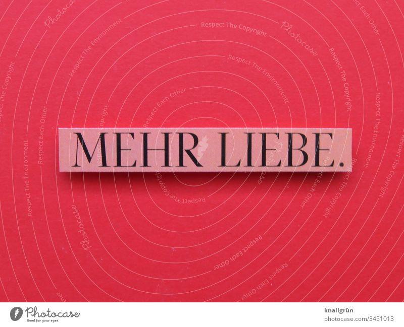 Mehr Liebe Gefühle Romantik rosa rosarote Brille Farbfoto glücklich innig Verliebtheit Glücksgefühle Studioaufnahme Kommunizieren Buchstaben Wort Satz Text