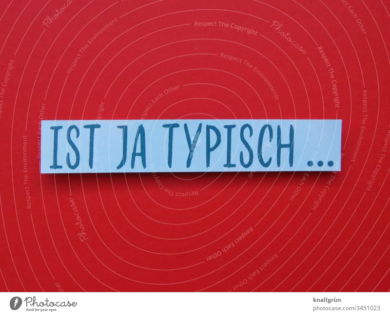 Ist ja typisch Klischee Schubladendenken Kommunizieren Kommunikation Schriftzeichen Buchstaben Wort Satz Typographie Text Sprache Lateinisches Alphabet Letter