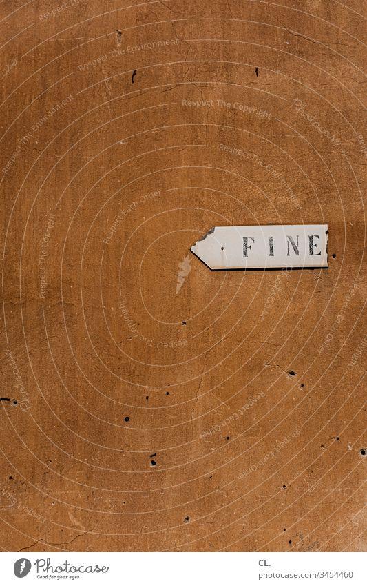 fine Ende Italien Italienisch Buchstaben Typographie Wand Schilder & Markierungen Wegweiser alt Altstadt Richtung richtungweisend Orientierung Hinweis