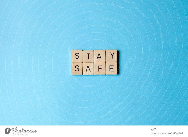 Stay Safe ansteckend Ansteckungsgefahr Virus Krankheit Infektion Gesundheitswesen Medizin Coronavirus Schutz Farbfoto Infektionsgefahr Grippe infektiös