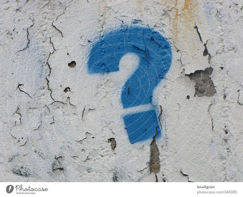 ? Mauer Wand Zeichen Schriftzeichen Kommunizieren dreckig blau weiß Gefühle Stimmung Fragen Fragezeichen Graffiti Putz Farbfoto Außenaufnahme Menschenleer