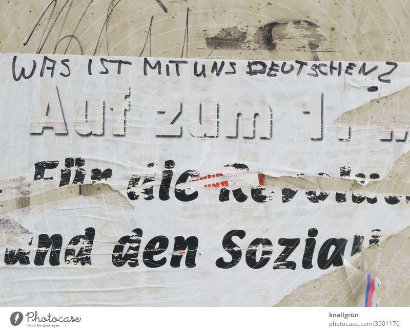 Was ist mit uns Deutschen? Deutschland Gesellschaft (Soziologie) Politik & Staat Sozialismus 1. Mai Politische Bewegungen protestieren Plakat Schriftzeichen