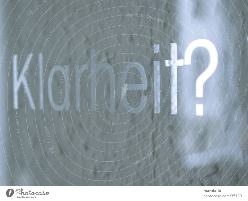 Klarheit weiß Fenster Buchstaben Tapete Typographie silber Wort Fragen Glasscheibe Redewendung Fototechnik