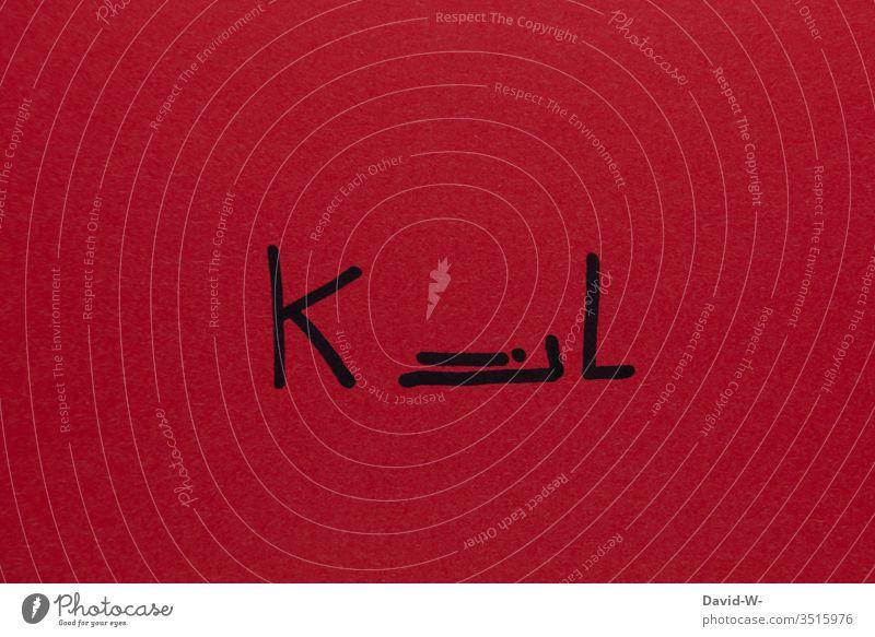 Kill - Wortgefecht kill Killer Mörder Mord Wortspiel Kreativität kreativ Angst Blut Tod töten Farbfoto Gewalt Panik Kriminalität brutal rot bedrohlich