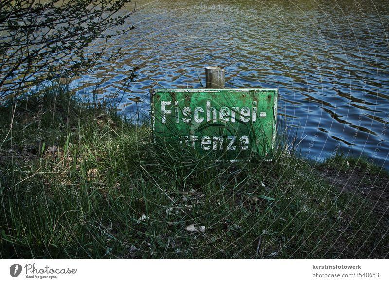 Fischereigrenze am Weiher #Schriftzug #Buch Buchstaben #Wort #Text #Schild #Schilder Schilder & Markierungen #Sprache #Mitteilung #Komm Kommunikation